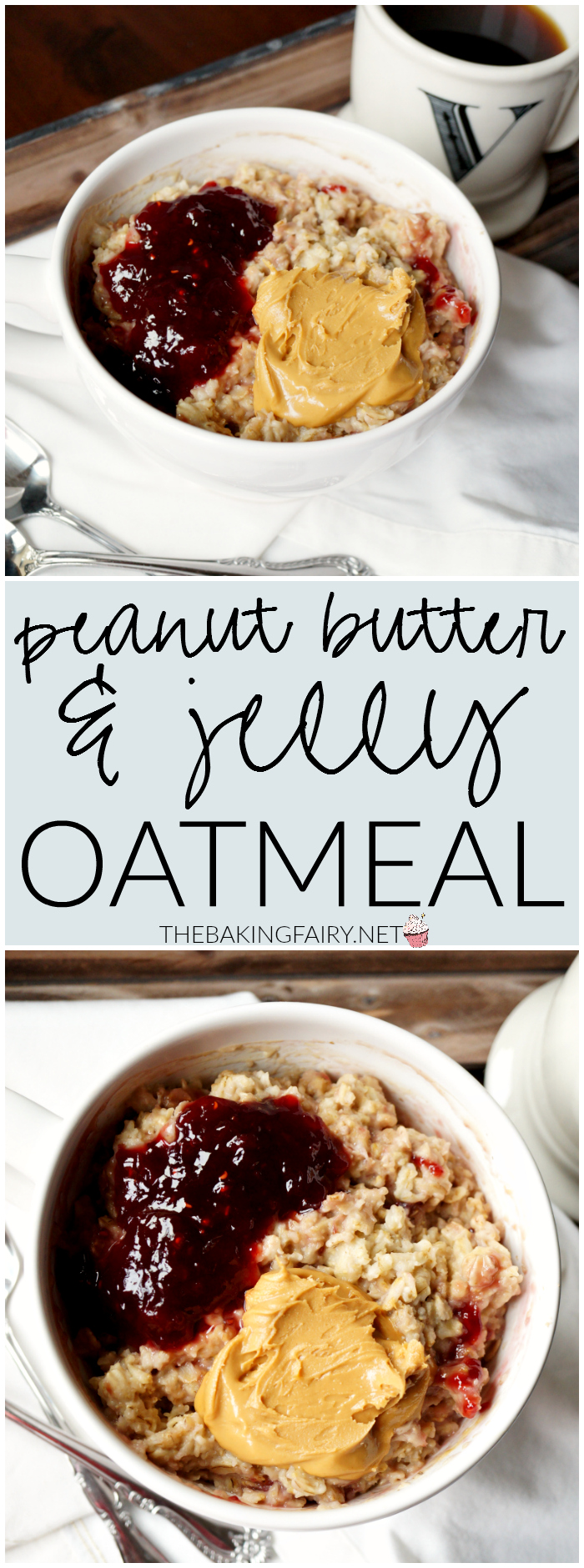 peanut butter & jelly oatmeal | The Baking Fairy
