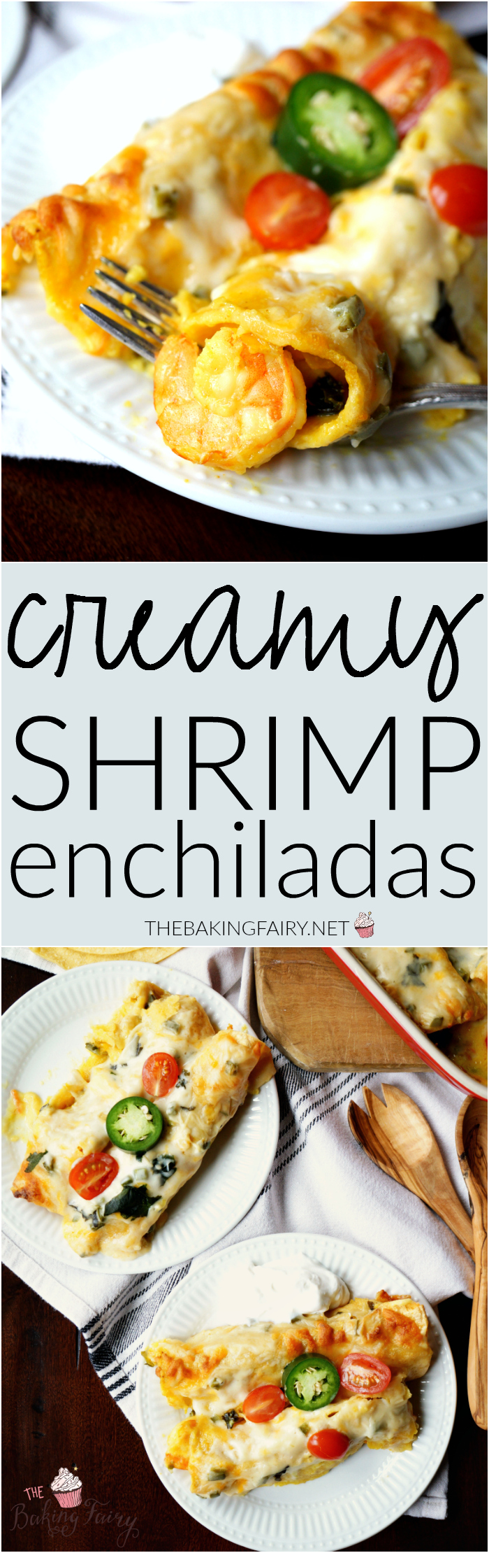 creamy shrimp enchiladas | The Baking Fairy