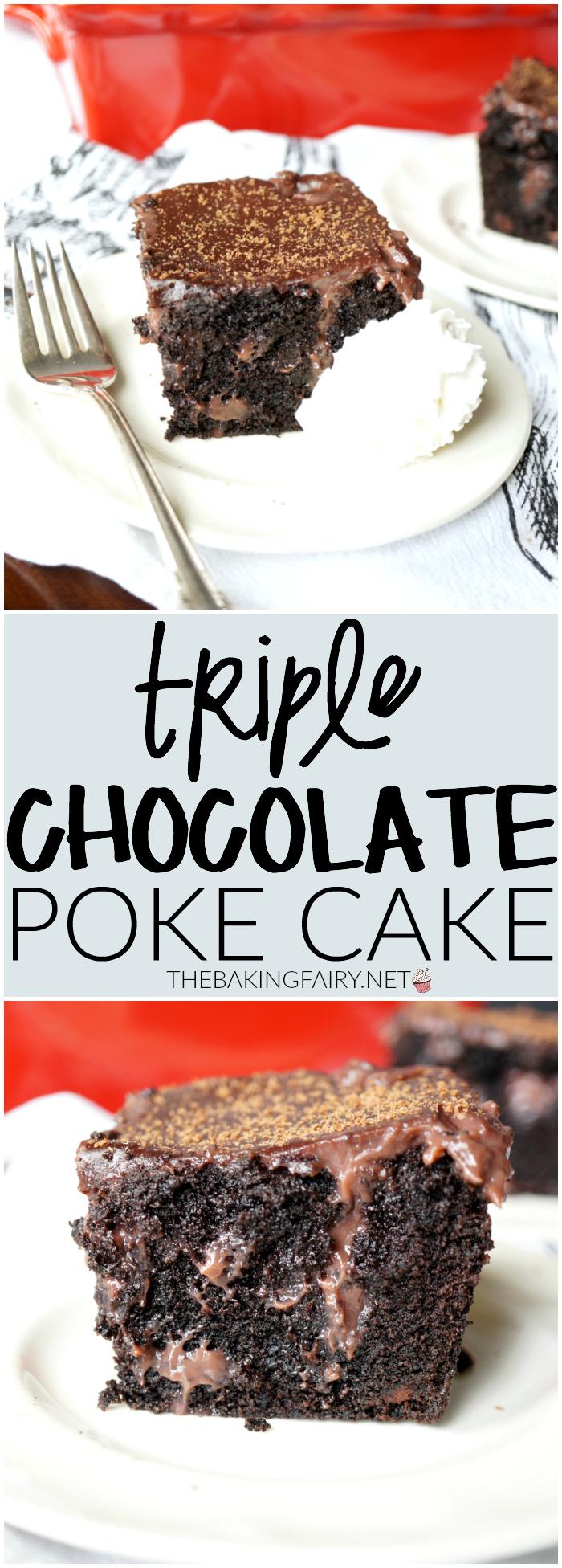 triple chocolate poke cake | The Baking Fairy