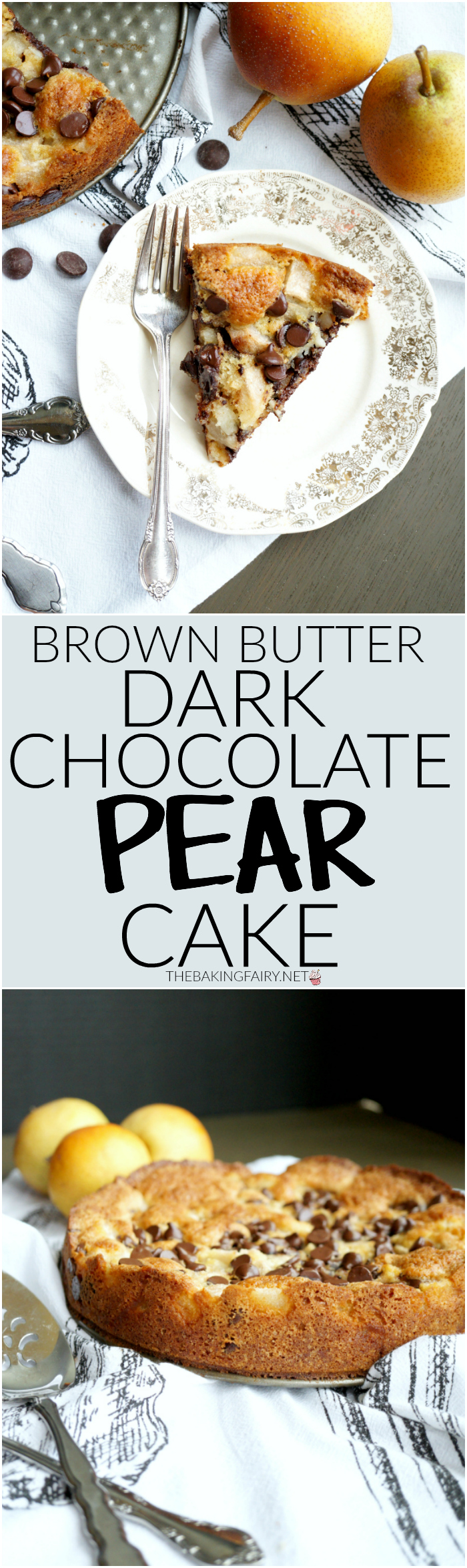 brown butter chocolate pear cake | The Baking Fairy