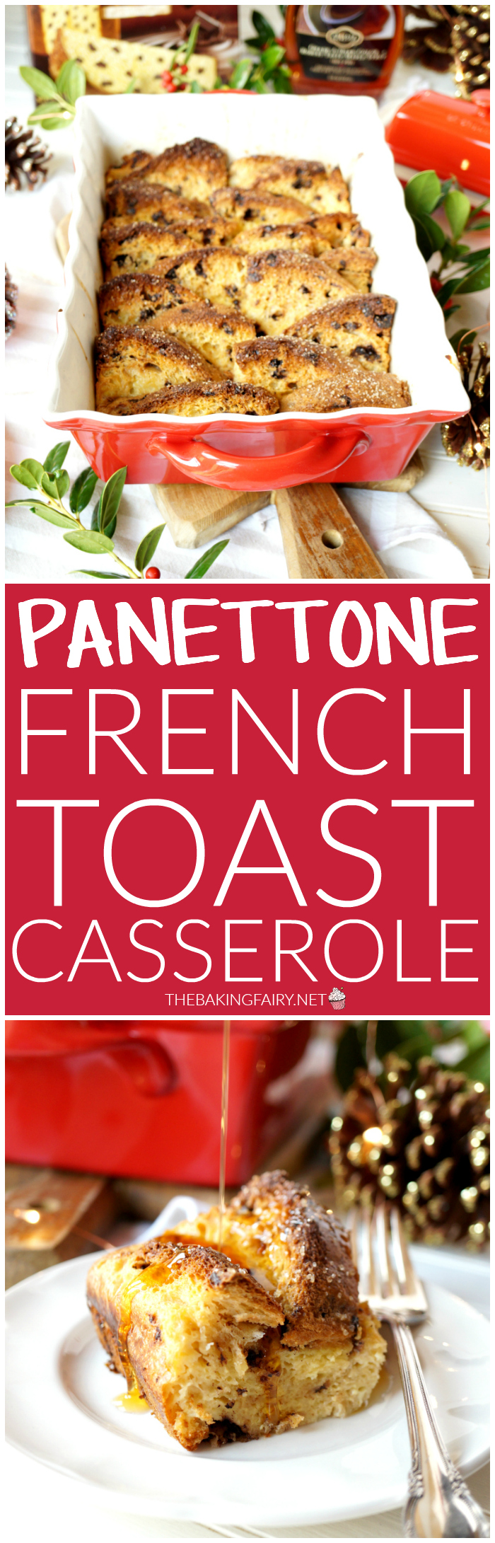 panettone french toast casserole | The Baking Fairy