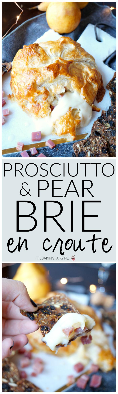 prosciutto pear brie en croute | The Baking Fairy