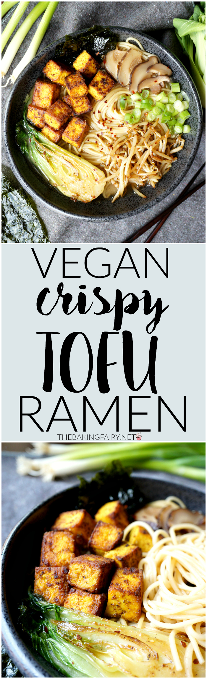 vegan crispy tofu ramen   The Baking Fairy