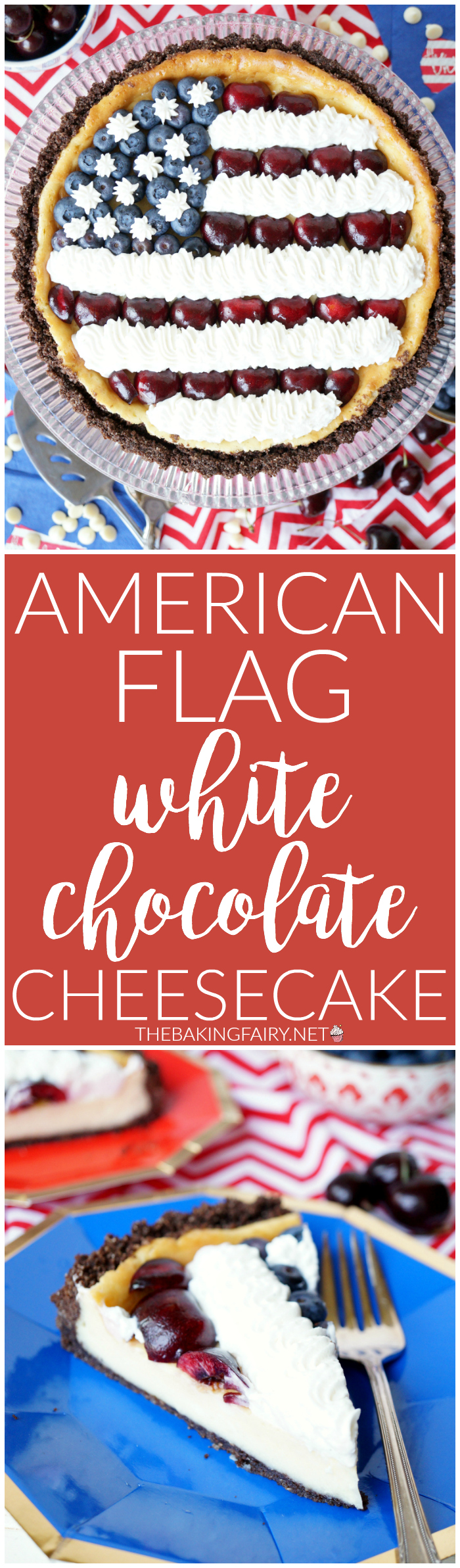 American flag white chocolate cheesecake | The Baking Fairy