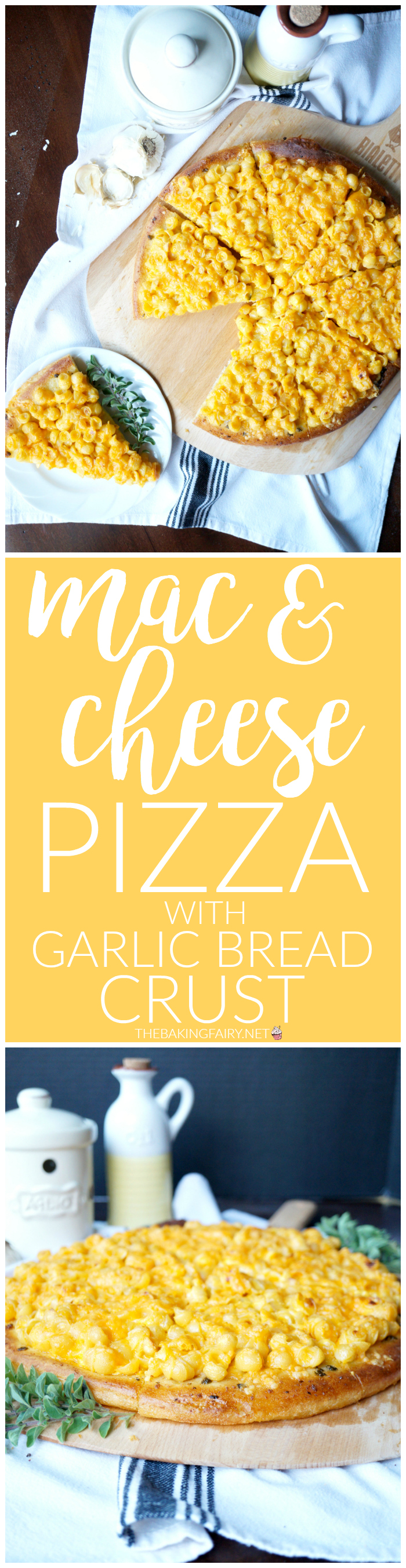 mac & cheese pizza with garlic bread crust | The Baking Fairy