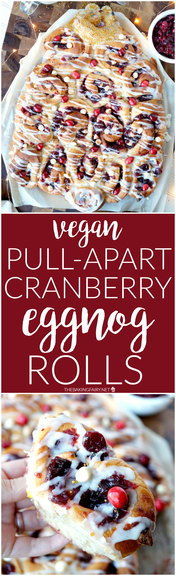 vegan pull-apart cranberry eggnog rolls | The Baking Fairy