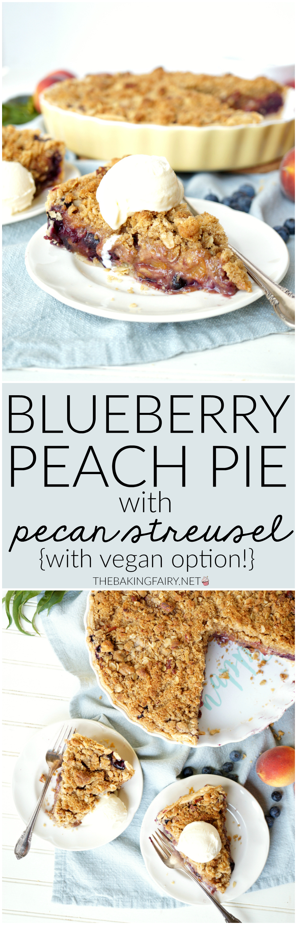 blueberry peach pie with pecan streusel | The Baking Fairy #FarmersMarketWeek
