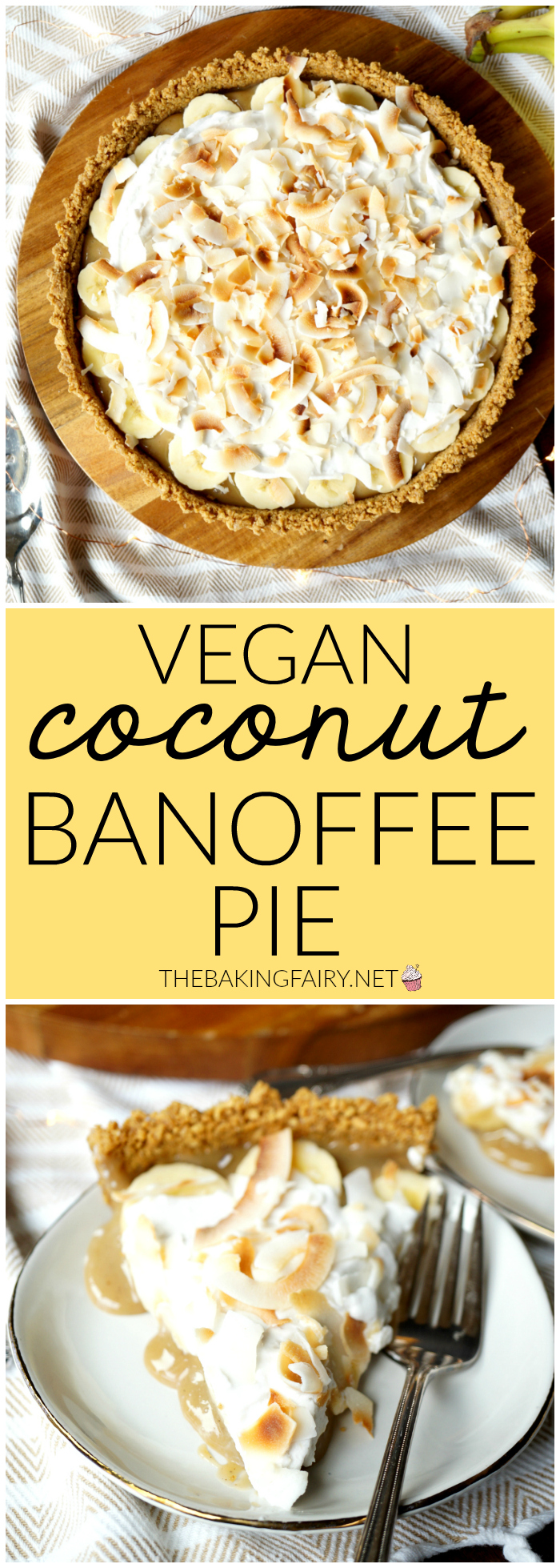 vegan coconut banoffee pie | The Baking Fairy