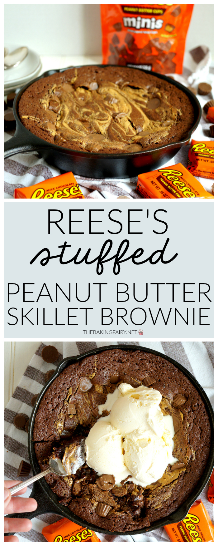 Reese's stuffed peanut butter skillet brownie   The Baking Fairy