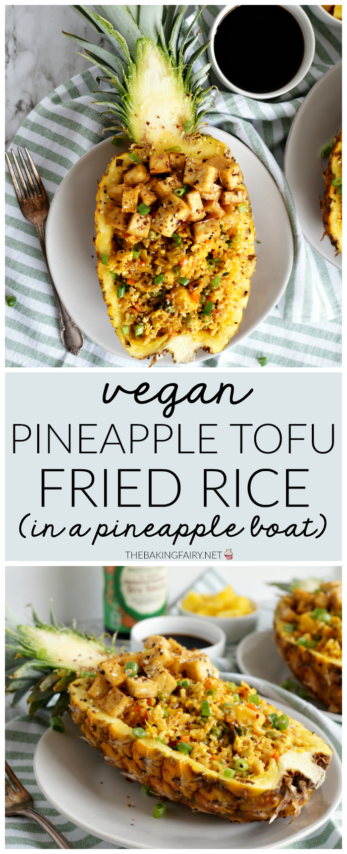 vegan pineapple tofu fried rice {in a pineapple boat!} | The Baking Fairy