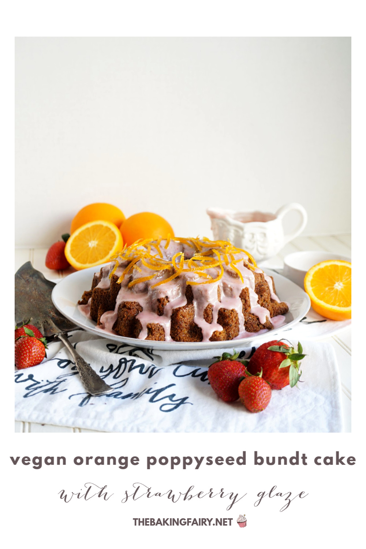 vegan orange poppyseed bundt cake with strawberry glaze | The Baking Fairy #SpringSweetsWeek #ad